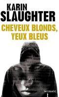 Pretty Girls (Préquel) : Cheveux Blonds, Yeux Bleus