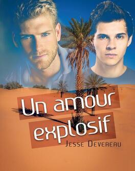 Couverture du livre : Un amour explosif