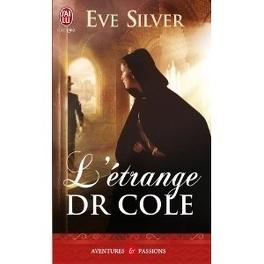 Couverture du livre : Dark gothic, Tome 1 : L'étrange Dr. Cole