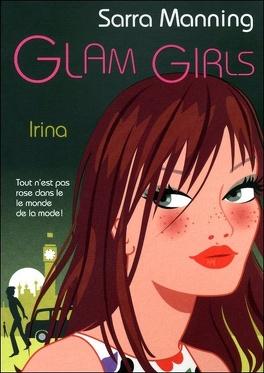 Couverture du livre : Glam Girls : Irina