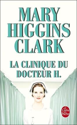 Couverture du livre : La Clinique du docteur H.
