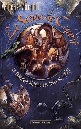 Couverture du livre : La fabuleuse histoire des lunes de Pandor, Tome 2 : Le Sceau de Cyané