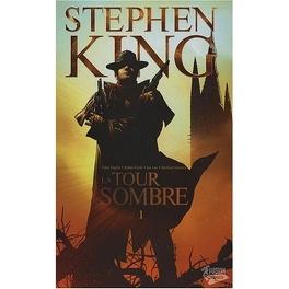 Couverture du livre : La Tour Sombre, tome 1 (BD)