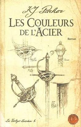 Couverture du livre : La Trilogie Loredan, tome 1 : Les Couleurs de l'acier