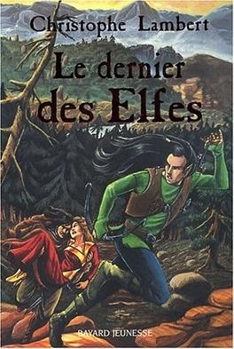 Couverture du livre : Le dernier des elfes
