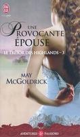 Le Trésor des Highlands, Tome 3 : Une provocante épouse