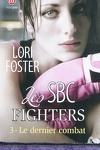 couverture Les SBC Fighters, Tome 3 : Le dernier combat