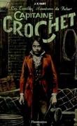 Les Terribles Aventures Du Futur Capitaine Crochet