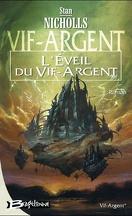 Vif-Argent, Tome 1 : L'éveil du Vif Argent