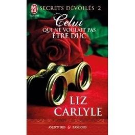 Couverture du livre : Secrets dévoilés, Tome 2 : Celui qui ne voulait pas être duc