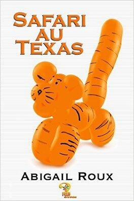 Couverture du livre : La Série Ty et Zane, Tome 6 : Safari au Texas