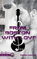 From Boston with love