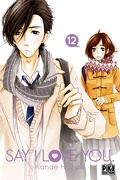 Say I Love You, tome 12