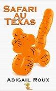 La Série Ty et Zane, Tome 6 : Safari au Texas