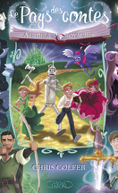Le Pays des contes, Tome 4 : Au-delà des royaumes