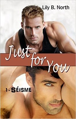 Couverture du livre : Just for You, Tome 1 : Séisme