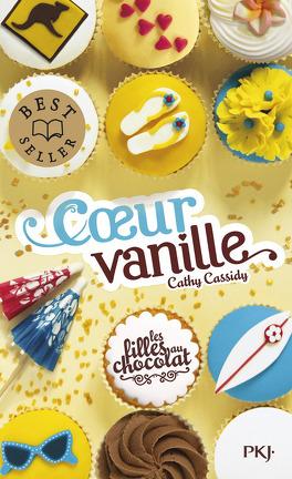 Couverture du livre : Les Filles au chocolat, Tome 5 : Cœur vanille