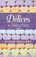 Délices et séduction volume 1, Buchanan tomes 1 & 2