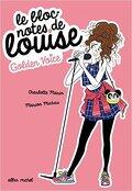 Le bloc-notes de Louise Tome 2, Golden voice