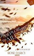 Déploie tes ailes, Tome 1 : Cœur sucré