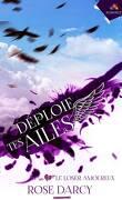 Déploie tes ailes, Tome 2 : Le Loser amoureux