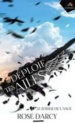Déploie tes ailes, Tome 3 : Le Baiser de l'ange
