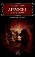 La Trilogie du prince Berserk, Tome 1 : Approche