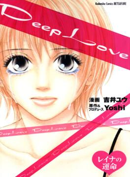 Couverture du livre : Deep Love - Reina no Unmei