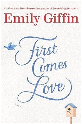 Couverture du livre : First Comes Love