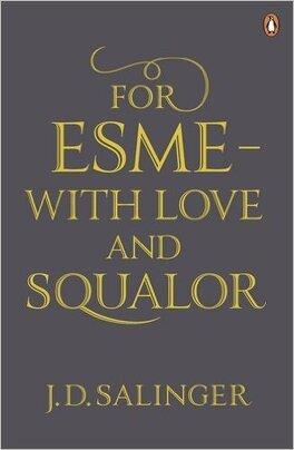 Couverture du livre : For Esme - with Love and Squalor