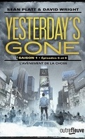 Yesterday's Gone, Saison 1 - Épisodes 5 et 6
