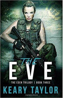 Couverture du livre : The Eden Trilogy, Tome 3 : The Eve