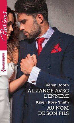 Couverture du livre : Alliance avec l'ennemi / Au nom de son fils