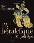 L'art héraldique au Moyen-Âge