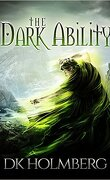 The Dark Ability, Tome 1: The Dark Ability