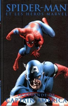 Couverture du livre : Spider-Man et les Héros Marvel, Tome 9: La légende de Captain America