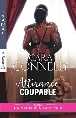 Couverture du livre : Un mariage à tout prix, Tome 1 : Attirance coupable