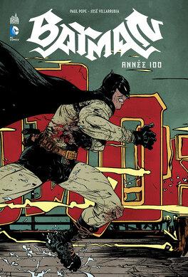 Couverture du livre : Batman - Année 100