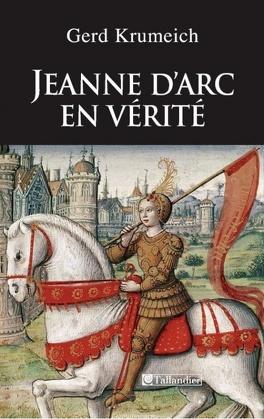 Couverture du livre : Jeanne d'Arc en vérité