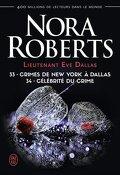 Lieutenant Eve Dallas, Tomes 33 & 34