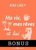 Ma vie, mes rêves et lui - Bonus : pardonne-moi, June !