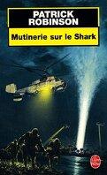 Mutinerie sur le shark