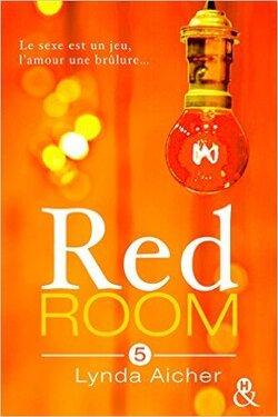 Couverture de Red Room, Tome 5 : Tu assumeras tes désirs