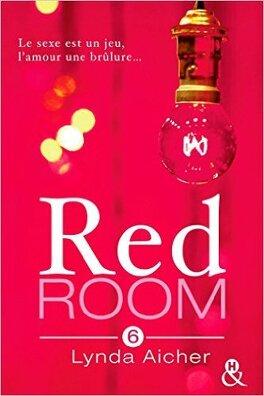 Couverture du livre : Red Room, tome 6 : Tu chercheras ton plaisir