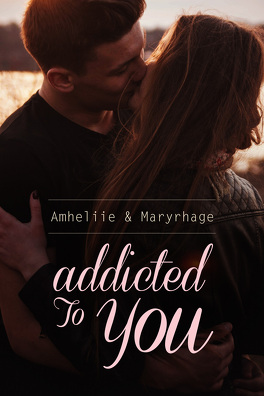 Couverture du livre : Addicted to You