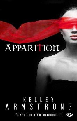 Couverture du livre : Femmes de l'Autremonde, Tome 9 : Apparition