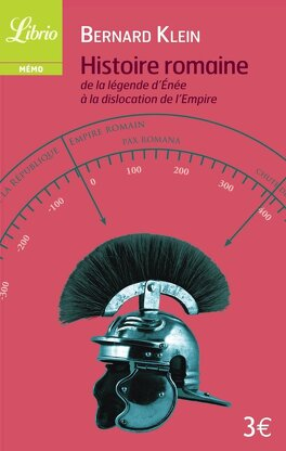 Couverture du livre : Histoire romaine : de la légende d'Enée à la dislocation de l'Empire