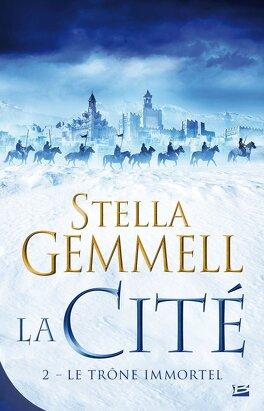 Couverture du livre : La Cité, Tome 2 :Le Trône Immortel