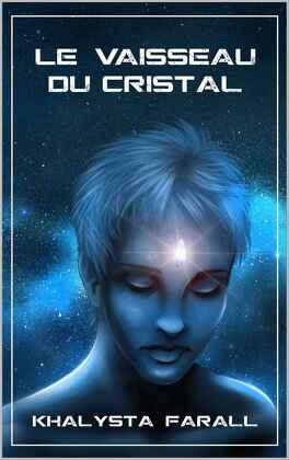 Couverture du livre : Le vaisseau de cristal