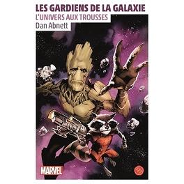Couverture du livre : Les Gardiens de la Galaxie : L'Univers aux trousses